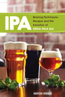 IPA Brewing Techniques, Recipes And The Evolution Of India Pale Ale